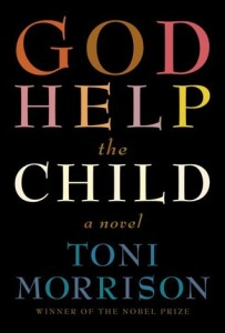 Book cover: God Help the Child by Toni Morrison