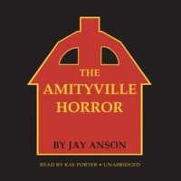 Audiobook cover: The Amityville Horror by Jay Anson