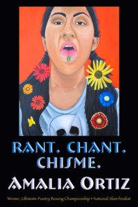 Book cover: Rant. Chant. Chisme. by Amalia Ortiz
