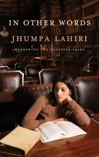 Book cover: In Other Words by Jhumpa Lahiri