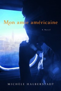 Book cover: Mon amie americaine by Michele Halberstadt