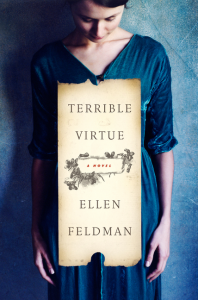 Book cover: Terrible Virtue by Ellen Feldman