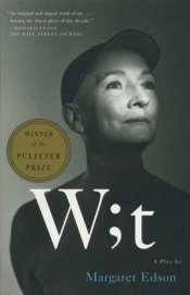 Book cover: Wit by Margaret Edson