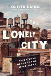 Book cover: The Lonely City by Olivia Laing