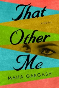 Book cover: That Other Me by Maha Gargash