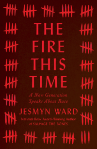 Book cover: The Fire This Time ed. by Jesmyn Ward
