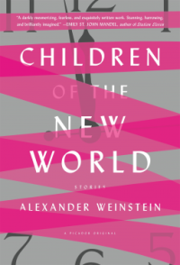 Book cover: Children of the New World by Alexander Weinstein