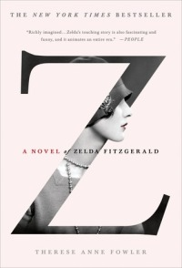 Book cover: Z by Therese Anne Fowler
