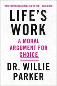 Book cover: Life's Work by Willie Parker