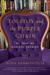 Book cover: Tolstoy and the Purple Chair by Nina Sankovitch
