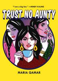 Book cover: Trust No Aunty by Maria Qamar