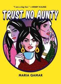 Book cover: Trust No Aunty by Maria Qamar