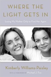 Book cover: Where the Light Gets In by Kimberly Williams-Paisley