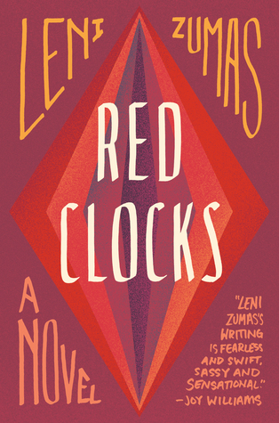 Book cover: Red Clocks by Leni Zumas