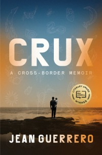 Book cover: Crux by Jean Guerrero