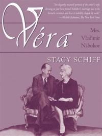 Book cover: Véra (Mrs.Vladimir Nabokov) by Stacy Schiff