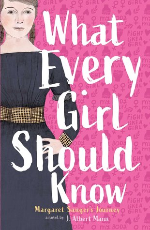 Book cover: What Every Girl Should Know by J. Albert Mann
